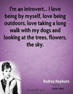 audrey-hepburn-actress-im-an-introvert-i-love-being-by-myself-love